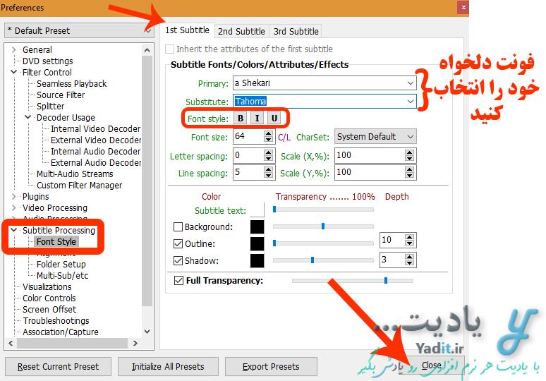 تغییر فونت زیرنویس در نرم افزار KMPlayer